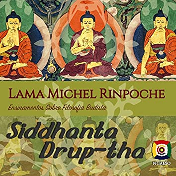 Siddhanta Drub-Tha (Ensinamentos Sobre Filosofia Budista-NgalSo Budismo Ocidental)