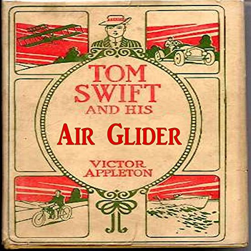 Tom Swift and His Air Glider audiobook cover art