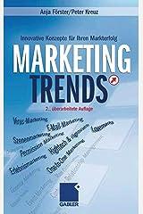 Marketing-Trends: Innovative Konzepte für Ihren Markterfolg Hardcover