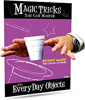 Magic Makers Magic Tricks You Can Master: Tricks with Everyday Objects