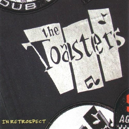 In Retrospect: The Best of the Toasters by The Toasters