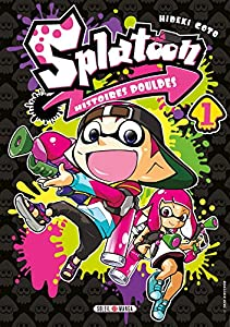Splatoon Histoires Poulpes Edition simple Tome 1