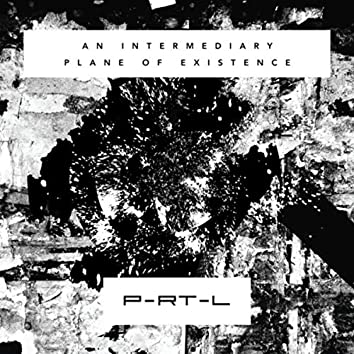 An Intermediary Plane of Existence
