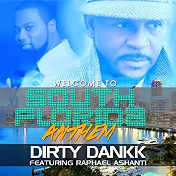 Welcome to South Florida (feat. Raphael Ashanti)