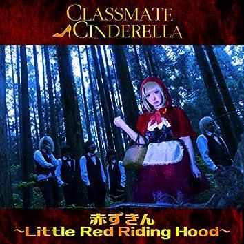 AKAZUKIN ~Little Red Riding Hood~