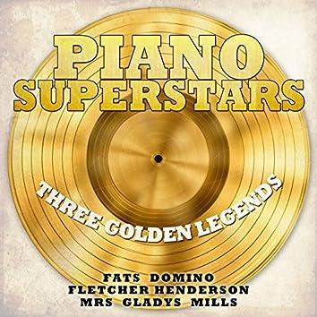 Piano Superstars, Three Golden Legends - Fats Domino, Fletcher Henderson, Mrs Gladys Mills