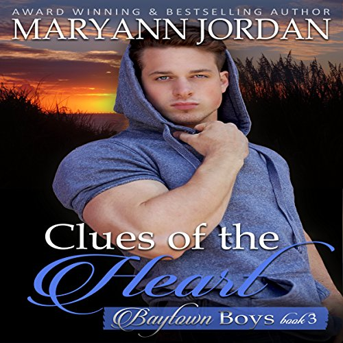 Clues of the Heart: Baytown Boys Series audiobook cover art