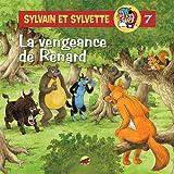Sylvain et Sylvette, Tome 7 - La vengeance de Renard