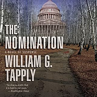 The Nomination     A Novel of Suspense              By:                                                                                                                                 William G. Tapply                               Narrated by:                                                                                                                                 David Bryson                      Length: 10 hrs and 14 mins     8 ratings     Overall 4.5