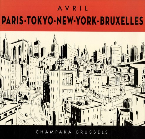 Paris, Tokyo, New-York, Bruxelles