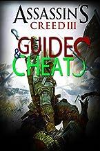 ASSASIN'S CREED III : Guides & Cheats (English Edition)