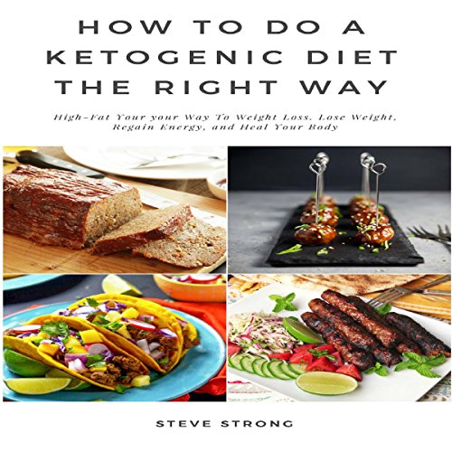 Couverture de How to Do a Ketogenic Diet the Right Way