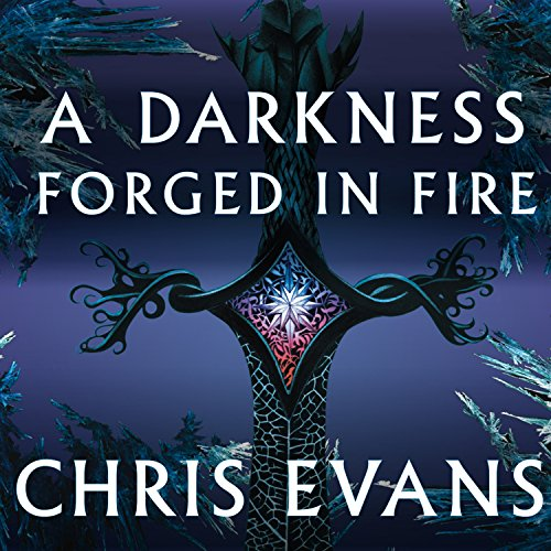 A Darkness Forged in Fire audiobook cover art