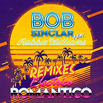 Electrico Romantico (feat. Robbie Williams) [Remixes]