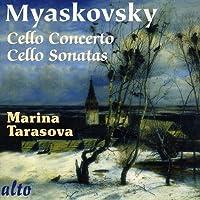 Myaskovsky: Cello Sonatas No. 1 & 2, Cello Concerto Op. 66 by Marina Tarasova (2010-05-18)