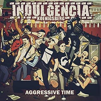 Aggressive Time