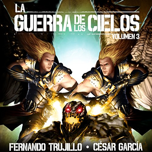 La Guerra de los Cielos: Volumen 3 [The War of the Skies] audiobook cover art
