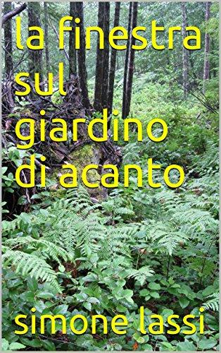 la finestra sul giardino di acanto (l'ultima chiave Vol. 2) (Italian Edition)