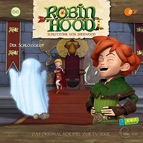 Der Schlossgeist (Robin Hood - Schlitzohr von Sherwood 6) Titelbild