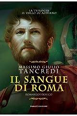 Il sangue di Roma (Il Vallo di Adriano Vol. 1) Formato Kindle
