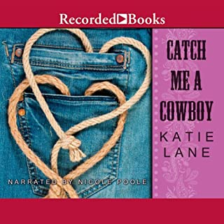 Catch Me a Cowboy audiobook cover art