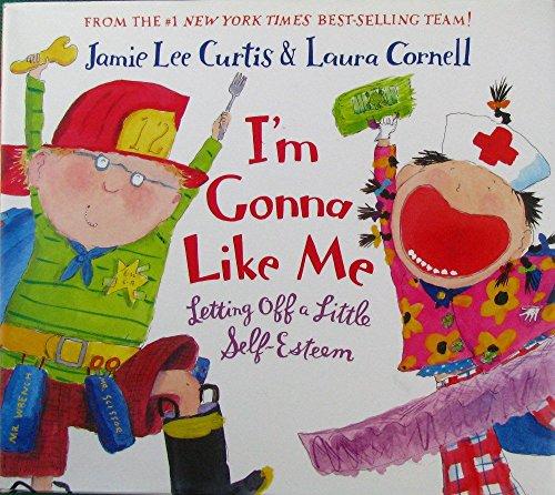 I'm Gonna Like Me: Letting Off a Little Self-Esteemの詳細を見る