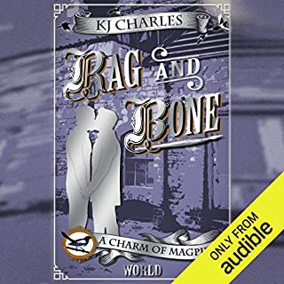 Rag and Bone                   By:                                                                                                                                 K. J. Charles                               Narrated by:                                                                                                                                 Cornell Collins                      Length: 5 hrs and 36 mins     12 ratings     Overall 4.5