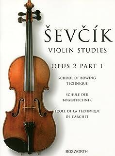 シェフチーク(セヴシック): 運弓法教本 Op.2 パート 1/ボスワース社/バイオリン教本