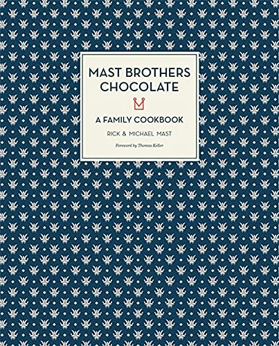 Image of Mast Brothers Chocolate: A Family Cookbook