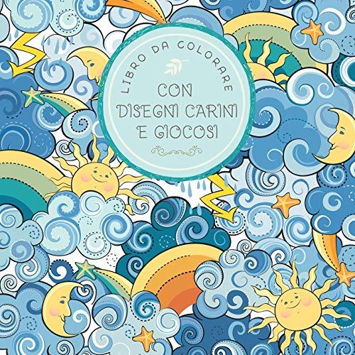 Libro da colorare con disegni carini e giocosi: Per bambini di 6-8, 9-12 anni