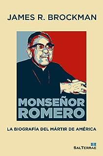 MONSEÑOR ROMERO. La biografía del mártir de América (Servidores y Testigos nº 158) (Spanish Edition)