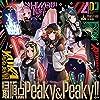 最頂点Peaky&Peaky!!【通常盤】