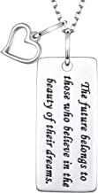 925 Sterling Silver The Future Belongs to Those Who Believe in The Beauty of Their Dreams Inspirational Quote Graduation Necklace for Women Girls, 18 + 2