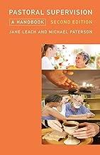 Pastoral Supervision: A Handbook New Edition