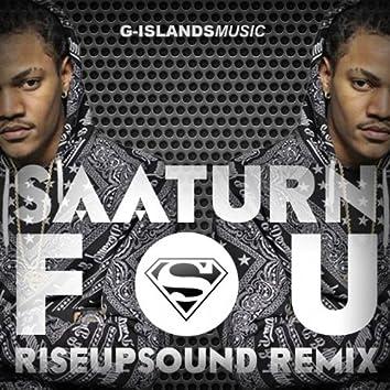 Fou (Rise Up Sound Remix)