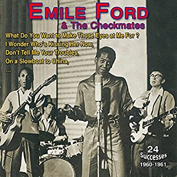 Emile Ford and the Checkmates - What Do You Want to Make - Those Eyes at Me For (24 Successes 1960-1961)