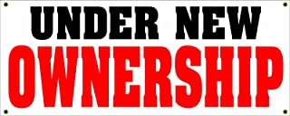 Under New Ownership 2x5 Banner Sign