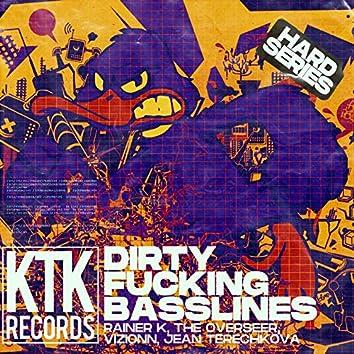Dirty Fucking Basslines