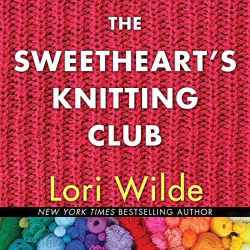 The Sweethearts' Knitting Club audiobook cover art