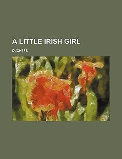 A Little Irish Girl