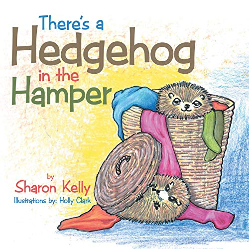 There's a Hedgehog in the Hamper (English Edition)