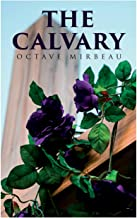 The Calvary: Passion of a Lover
