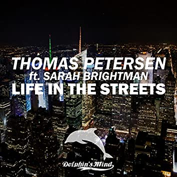 Life in the Streets