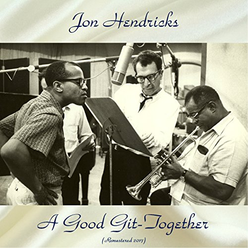 A Good Git-Together (feat. Wes Montgomery / Pony Poindexter) [Remastered Edition]