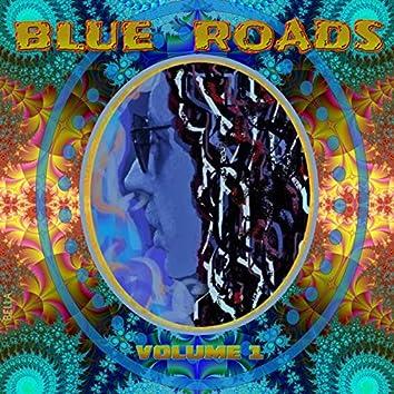 Blue Roads, Vol. 1