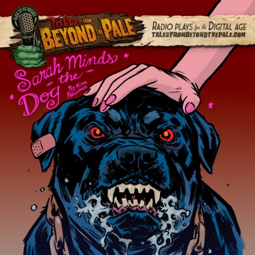 Tales From Beyond The Pale, Season 2 LIVE! Sarah Minds the Dog cover art