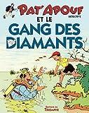 Pat'Apouf et le gang des diamants