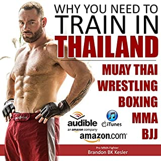 Why You Need to Train in Thailand cover art