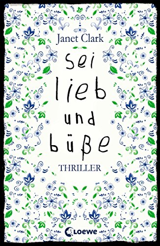 Sei lieb und büße eBook: Clark, Janet: Amazon.de: Kindle-Shop