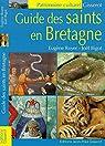 Guide des Saints en Bretagne par Royer